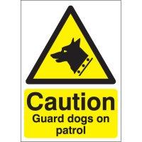 Bold 'Caution Guard Dogs On Patrol' Hazard Sign