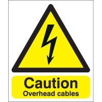 Rigid Plastic Overhead Cables Caution Signs