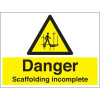 Danger Scaffolding Incomplete Stanchion Signs