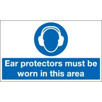Ear Protectors Must Be Worn In This Area Signs