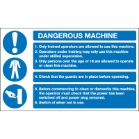 Dangerous Machine Information Notice Signs