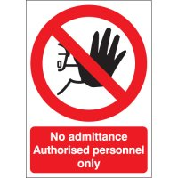 Polypropylene or Vinyl 'No Admittance Authorised Personnel Only' Signs