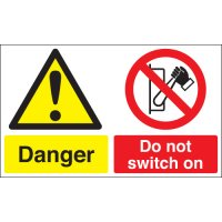 Danger & Do Not Switch On Multi-Message Signs