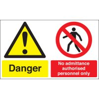 Danger No Admittance... Multi-Message Signs