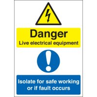 Danger Live Electrical Equipment... Multi-Message Signs