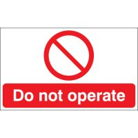 Do not operate' instructive safety signs