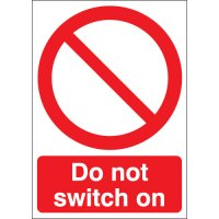 "Durable Red and White Plastic ""Do Not Switch On"" Warning Signs"