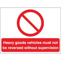 Heavy Goods Vehicles Must Not... Stanchion Signs