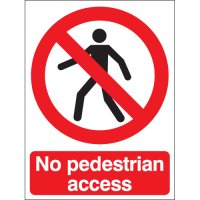High Visiblity No Pedestrian Access Signs