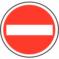 "Premium quality ""No Entry"" traffic sign"