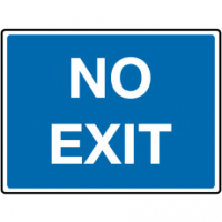 Traffic Signs - No Exit