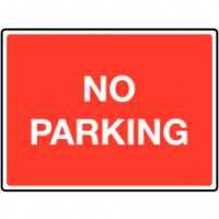 Durable 'no parking' traffic signs