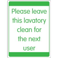 Please Leave This Lavatory Clean