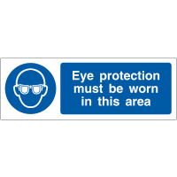 Eye Protection Must Be Worn In This Area' PPE Awareness Projecting Wall Sign
