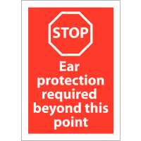 Polypropylene 'Stop – Ear Protection Required' Safety Sign
