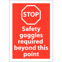 Polypropylene Stop Safety Goggles Required Sign