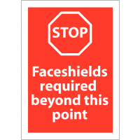 Stop Faceshields Required Beyond This Point' PPE Awareness Stop Signs