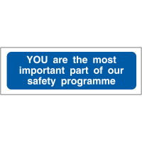 You Are The Most Important Part Of Our Safety Programme' Locker Sign