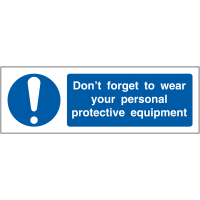 Don't Forget To Wear Your PPE' Locker Sign In Choice Of Materials