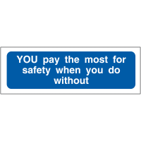 You Pay the Most for Safety...PPE Self-Adhesive Locker Signs