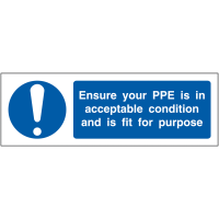 'Ensure PPE is in Acceptable Condition' Locker Sign