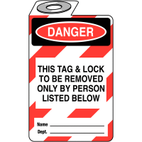 Highly visible 'Danger: This tag and lock to be removed only by person listed below' padlock tag