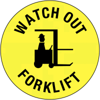 Anti-Slip Watch Out for Fork Lifts Floor Signs