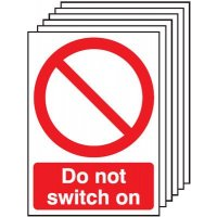 Pack of six do not switch on safety signs