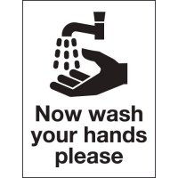 Now Wash Your Hands Please' Sign in Rigid Plastic or Vinyl