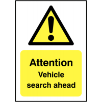 Sign informing vehicle searches conducted ahead