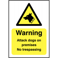 Highly Visible 'Warning Attack Dogs On Premises No Trespassing' Security Signs