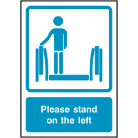 Please Stand On The Left Signs