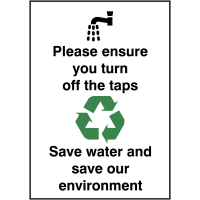Please Ensure You Turn Off The Taps' Water-Saving Sign in Vinyl or Rigid Plastic