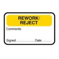 Quality Assurance Labels – 'Rework/Reject – Comments, Sign, Date'