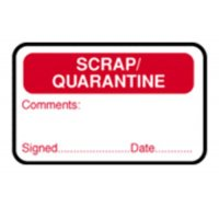 Self-adhesive scrap/quarantine/comments/signed/date/QA labels