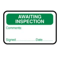 Awaiting inspection signage for quality assurance