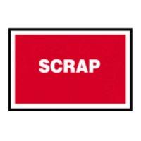 SCRAP - Durable Quality Assurance Sign