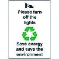 Turn Off The Lights' Environmental Awareness Advisory Sign