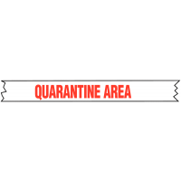 Lightweight 'Quarantine Area' Barricade Tape