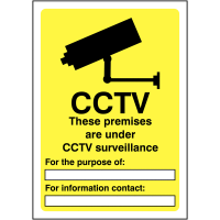 Environmentally friendly CCTV Sign for Indoor and Outdoor Use
