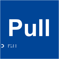 Rigid Plastic Braille 'Pull' Sign for the Visually Impaired