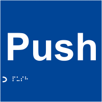 Self-adhesive Tactile & Braille Sign - Push