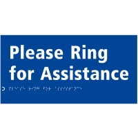 Please Ring for Assistance' Sign with Braille and Tactile Text