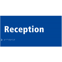 Reception' Sign with Braille and Raised Tactile Lettering