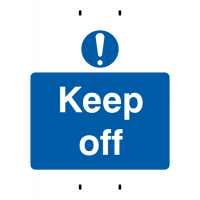 Hardwearing 'Keep off' temporary post-mounted signs