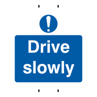 'Drive slowly' post-mounted reusable traffic warning sign