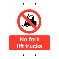 Temporary Post-Mounted Signs – No Fork Lift Trucks
