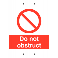 Temporary Post-Mounted 'Do Not Obstruct' Warning Signs