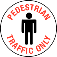 Pedestrian Traffic Only' Anti-Slip Self-Adhesive Floor Markers