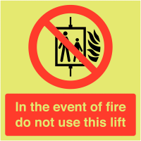 Glow-in-the-Dark Aluminium 'Do Not Use Lift' Fire Safety Sign